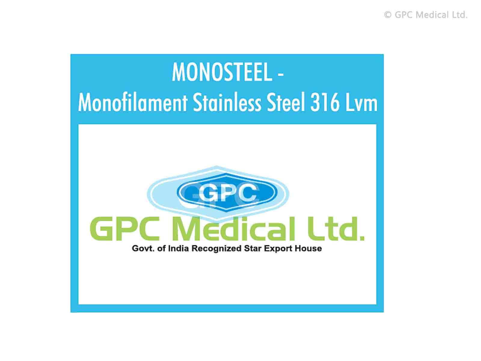 GPCMONOSTEEL - Monofilament Stainless Steel 316 Lvm